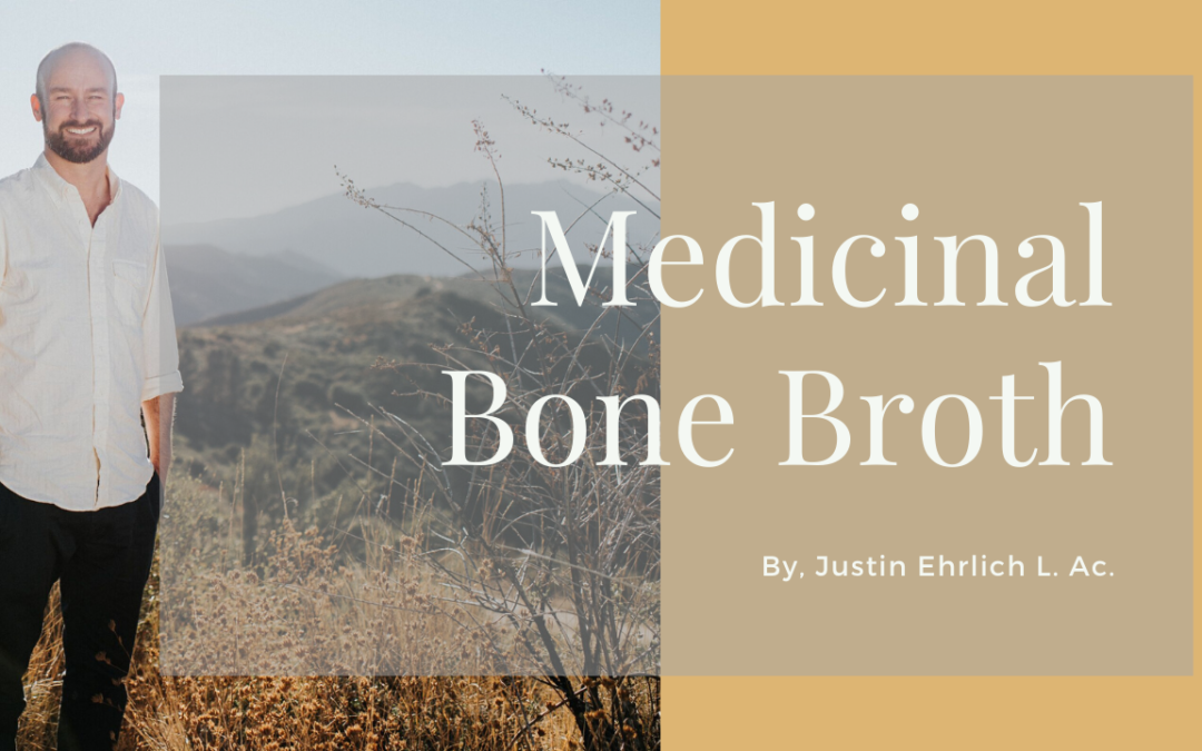 How to Make Bone Broth: Traditional Medicinal Recipes